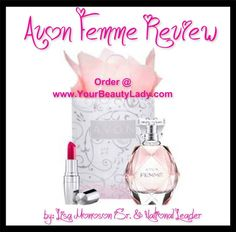 AVON FEMME REVIEW.. Great for Mothers Day.. Order @ www.YourBeautyLady.com