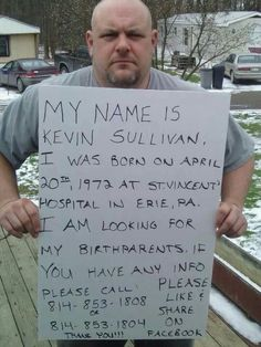Help Kevin Sullivan look for his birth parents. Like and Share please, thanks. This Is Your Life, In This World, Michael Sullivan, Lisa, Sad Stories, Miracle Stories, Sweet Stories, Faith In Humanity Restored, Gravity Falls