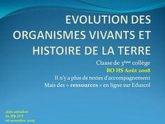 EVOLUTION DES ORGANISMES VIVANTS ET HISTOIRE DE LA TERRE>