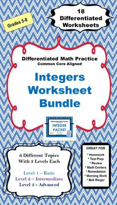 There are 18 Differentiated Integers Worksheets in this Integers Worksheet Bundle. The bundle has 6 Topics with 3 Differentiated Worksheets for each of topics.  With 3 different levels, you can differentiate by student or by class.