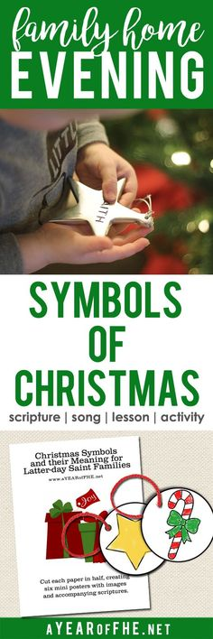 A Year of FHE // A Family Home Evening about the meaning behind the many symbols we see during the holidays. Includes free printable ornaments with the symbols of Christmas. Kids can color them and then hang them on the tree to remember the true meaning o
