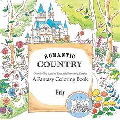 Romantic Country: A Fantasy Coloring Book Macmillan Publi...