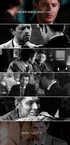 I never knew what I had until I lost it. #spn #destiel
