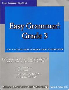 Easy Grammar 3 - Teacher Edition by Wanda C. Easy Grammar, Grammar And Punctuation, Public Speaking Tips, Rainbow Resource, Step Program, Sentence Writing, Homeschool Curriculum, Homeschooling, Teacher Notes