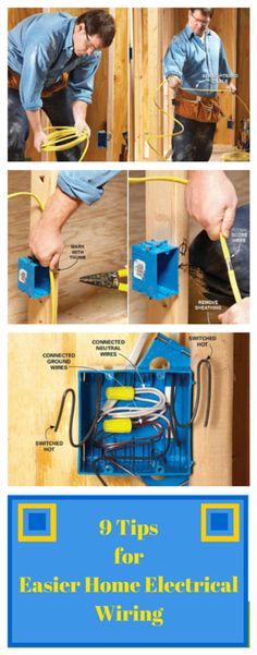 9 tips for easier home electrical wiring - even if you have years of wiring experience, there are always a few tricks you may not know. we worked with two master electricians with decades of experience between them to glean their tips, tricks and techniques. from straightening cable to labeling wires, these tips will help you wire better, faster and neater.