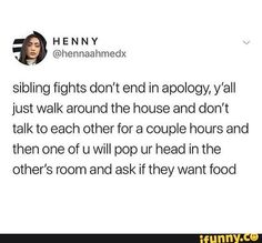 These are some memes regarding the love and all the stuff siblings do together. These memes will not only make you laugh but these will take you back to your childhood as well. Here are 20 Hilarious memes so true sibling Really Funny Memes, Stupid Funny Memes, Funny Tweets, Funny Relatable Memes, Funny Humor, Sibling Quotes, Sibling Memes, Family Quotes, Sibling Rivalry