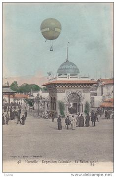 Balloon , MARSEILLE , France , 00-10s ; Exposition Coloniale Version #2 - Delcampe.com