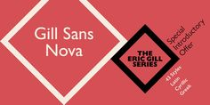 Classic and beautiful, display typeface Gill Sans Nova is great for posters and more