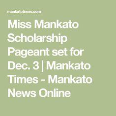 Miss Mankato Scholarship Pageant set for Dec. 3    Mankato Times - Mankato News Online