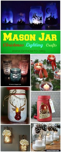 Different ways to make mason jar lights for Christmas mantel, dinning table and wall for wonderful holiday decoration. via @diyhowto   #Christmas Mason Jar Lighting #Craft Ideas