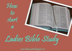 How to start a Ladies Bible Study