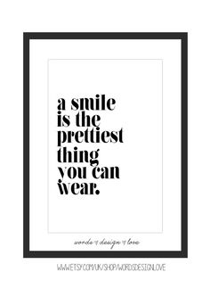 A Smile Is The Prettiest Thing You Can Wear - Inspirational Quote for a girls, teen or tween room