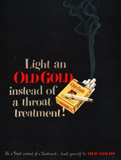 Throat cigarettes ~ Old Gold's ~