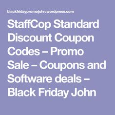 StaffCop Standard Discount Coupon Codes – Promo Sale – Coupons and Software deals – Black Friday John