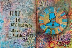 Mixed Media Blog Project - Time to Face Your Fears Journal Page - I am honored to be back with you this year!I was thinking about the time between the years, and how we often use this period to reflect on the past year, while we look forward to the new year. The passing of time is certainly a key element to this transition period, as well as setting goals or making resolutions for ourselves. By facing and releasing our fears from the past, we can move on into the new year. For example, I am…