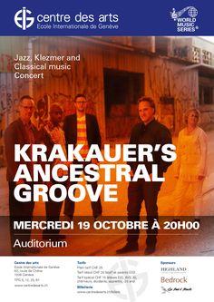 CENTRE DES ARTS JAZZ, KLEZMER AND CLASSICAL MUSIC CONCERT: KRAKAUER'S ANCESTRAL GROOVE, 19 Oct 2016