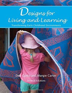 Just received the latest edition of Designs for Living and Learning. It lives up to its description. Many, many pictures to inspire and innovate. Designs for Living and Learning, Second Edition: Transforming Early Childhood Environments by Deb Curtis Early Childhood Program, Early Childhood Education, Reggio Emilia Approach, Education And Training, Learning Environments, Early Learning, So Little Time, Book Design, Good Books