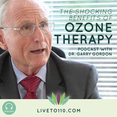 Dr. Garry Gordon talks to me this week about ozone therapy. You will learn the exciting new possibilities using this kind of therapy and the most effective ways in which it's used. We're going to talk about ozone's use in water, creams, air ionizers and in enemas!  http://www.liveto110.com/70-shocking-benefits-ozone-therapy-dr-garry-gordon/