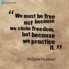 William Faulkner #quote about freedom