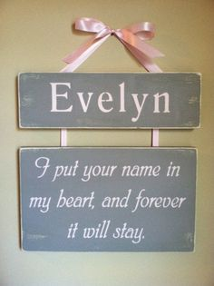 Darling Baby Loss/Child Loss Name Wall Hanging Sign. A very sweet idea. Every child will always have his/her place in our hearts.
