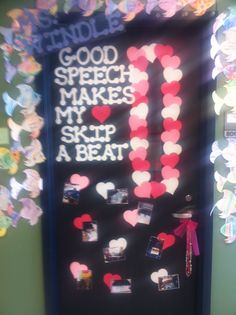 This is my door decorated for Valentine's Day. I love to see my speech kiddos work so hard!