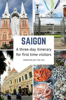 The perfect three day itinerary for #Saigon #Vietnam