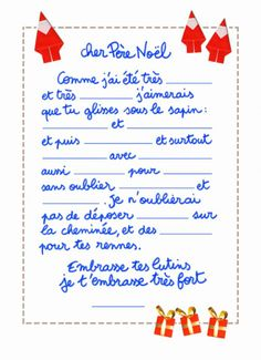 "Free printable template for a letter to Santa in French; fill in the blanks with the details.  I love that it concludes by directing Santa to ""embrasse tes lutins""!"