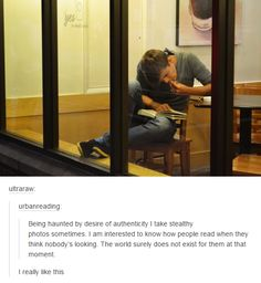 i think this belongs on this board because we all can relate to reading in a tot., i think this belongs on this board because we all can relate to reading in a totally different way when you're alone. My Tumblr, Tumblr Posts, Tumblr Funny, Funny Memes, Hilarious, Intp, Jolie Photo, Faith In Humanity, Book Lists