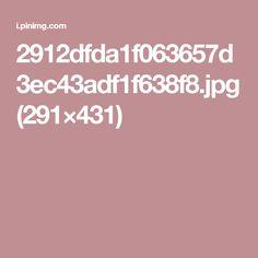 2912dfda1f063657d3ec43adf1f638f8.jpg (291×431)