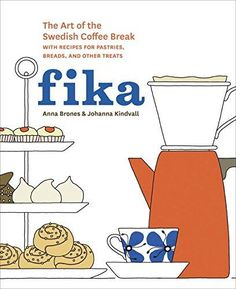 Fika: The Art of The Swedish Coffee Break, with Recipes for Pastries, Breads, and Other Treats [A Baking Book] by Anna Brones and Johanna Kindvall -- An illustrated lifestyle cookbook on the Swedish tradition of fika--a twice-daily coffee break Swedish Coffee Recipe, Swedish Recipes, Scandinavian Recipes, Swedish Foods, Scandinavian Living, Scandinavian Design, Coffee Break, Morning Coffee, Scandinavian