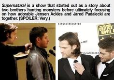 Supernatural started out as a story about two brothers hunting monsters before ultimately focusing on how adorable Jensen Ackles and Jared Padalecki are together