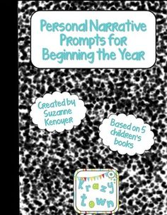Free Personal Narrative Prompts for Beginning the Year