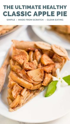 """This is the BEST healthy apple pie recipe ever!! It's homemade, completely from scratch — including the flaky crust & sweet apple filling — but it's actually REALLY easy to make. It's my No.1 """"go to"""" recipe for apple pie! SO yummy & good! Clean eating healthy apple pie recipe low calorie. Homemade apple pie from scratch. Best apple pie recipe easy homemade filling & crust. #applepie #healthyrecipes #cleaneating Healthy Fruits, Healthy Food List, Healthy Foods To Eat, Healthy Baking, Healthy Recipes, Eating Healthy, Healthy Sweets, Healthy Fruit Cake, Healthy Fruit Smoothies"""