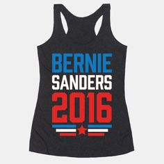 Bernie Sanders 2016   T-Shirts, Tank Tops, Sweatshirts and Hoodies   HUMAN
