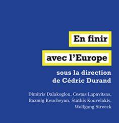 Critiques - En finir avec l'Europe, Cédric Durand