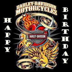 Happy Birthday! Harley Davidson Harley Davidson Stickers, Harley Davidson Tattoos, Harley Davidson Pictures, Harley Davidson Wallpaper, Harley Davidson Posters, Harley Davidson T Shirts, Harley Davidson Motorcycles, Happy Birthday Harley Davidson, Biker Birthday