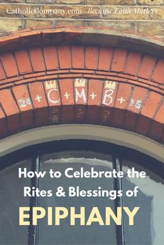 How to Celebrate the Rites and Blessings of Epiphany