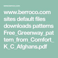 www.berroco.com sites default files downloads patterns Free_Greenway_pattern_from_Comfort_K_C_Afghans.pdf