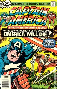 Captain America #200: Oh, Cap--we need a return engagement, baby! SAVE US!