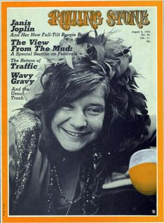 Janis Joplin on the cover of Rolling Stone, August 1970.