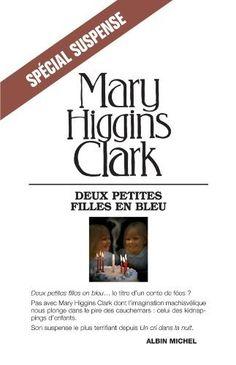 Deux petites filles en bleu de Mary Higgins Clark, http://www.amazon.fr/dp/B005OQDD9K/ref=cm_sw_r_pi_dp_Zz3Qrb0GGYNCC
