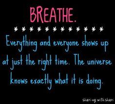 Breathe quote via www.Facebook.com/Sharing.w.Shari