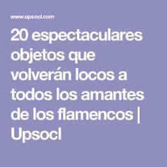 20 espectaculares objetos que volverán locos a todos los amantes de los flamencos | Upsocl