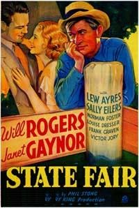 State Fair. Janet Gaynor, Will Rogers, Lew Ayres. Directed by Henry King. 1933
