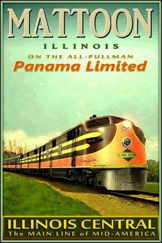 Mattoon Illinois On The All-Pullman Panama Limited. Illinois Central The Main Line of Mid-America.