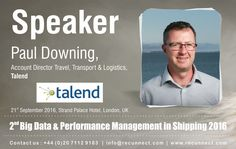 """BigData - We are Delighted to announce and welcome our Speaker """"Paul Downing"""" joins the panel at RecunnectLtd's 2nd Big Data and Performance Management in Shipping 2016. Standard Registration now live £950+VAT (3 for the price of 2 - Book 2 delegates and get the third pass complementary) Book at http://www.recunnect.com/events/maritime-events/2nd-big-data-in-shipping-2016/registration/ now to save £50 with voucher code SAR001."""