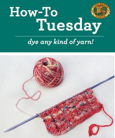 Learn to dye any kind of yarn with these easy tips!