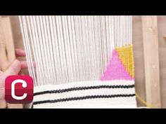Weaving for Beginners Part 4: Add Stripes and Geometric Shapes with Annabel Wrigley | Creativebug - YouTube