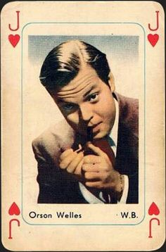 Jack of Hearts: Orson Welles - playing card printed in Holland Vintage Playing Cards, Vintage Cards, Old Hollywood Movies, Classic Hollywood, Throwing Cards, Jack Of Hearts, Orson Welles, Celebrity Portraits, Great Films