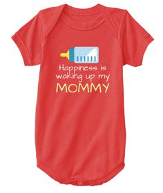Happiness Is Waking Up My  Mommy Red T-Shirt Front